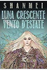 Luna Crescente Vento d'Estate Formato Kindle