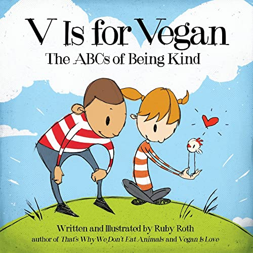 93161ea2f V Is for Vegan: The ABCs of Being Kind