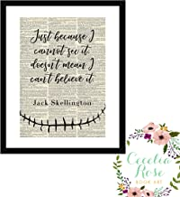 Just Because I Cannot See It Doesn't Mean I Can't Believe It Jack Skellington Nightmare Before Christmas Halloween Farmhouse Literary Typography Vintage Book Quote Print-Wall 5x7 Unframed Print