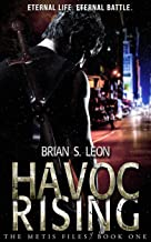 Havoc Rising (The Metis Files Book 1)
