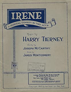 Irene. A musical comedy by James Montgomery. Lyrics by Joseph McCarthy. [Separate numbers.] < Alice blue Gown. - Castles of Dreams. - Irene. - The last ... - The Talk of the Town. - Worthy of you. >