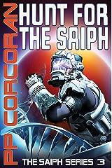 Hunt for the Saiph (The Saiph Series Book 3) Kindle Edition