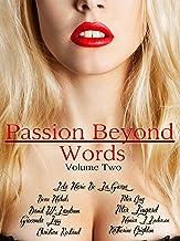 ROMANCE: PASSION BEYOND WORDS VOLUME II: CONTEMPORARY ROMANCE SHORT STORY ANTHOLOGY