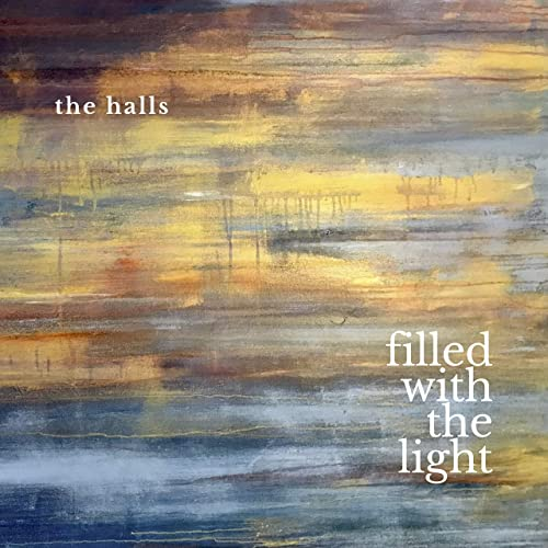 The Halls - Filled with the Light 2019