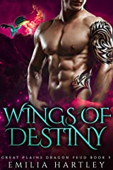 Wings of Destiny (Great Plains Dragon Feud Book 5) Kindle Edition
