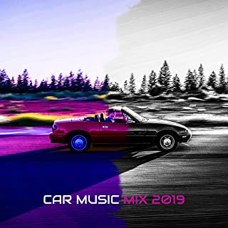 Car Music Mix 2019 – Car Beats, Deep Relaxation, Summer Music 2019, Relax Zone, Dance Hits