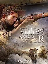 William Kelly`s War