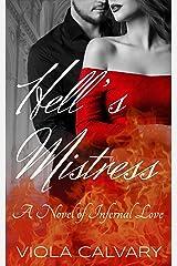 Hell's Mistress: A Novel of Infernal Love Kindle Edition