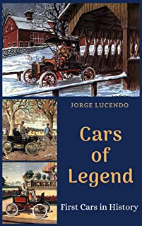 Cars of Legend: first cars in history