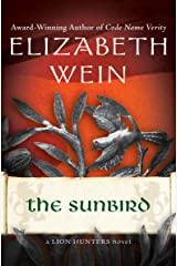 The Sunbird (The Lion Hunters series Book 3) Kindle Edition