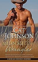 Midnight Wrangler (Midnight Cowboys Book 2)