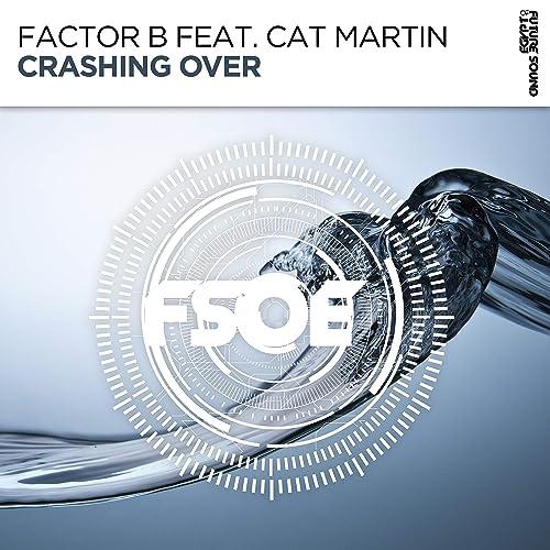 Amazon.com: Crashing Over (Original Mix): Factor B feat. Cat ...