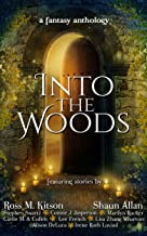 Into the Woods: a fantasy anthology