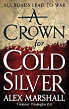 A Crown for Cold Silver: Book One of the Crimson Empire (English Edition)