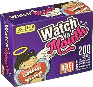 Watch Ya Mouth Bible Expansion