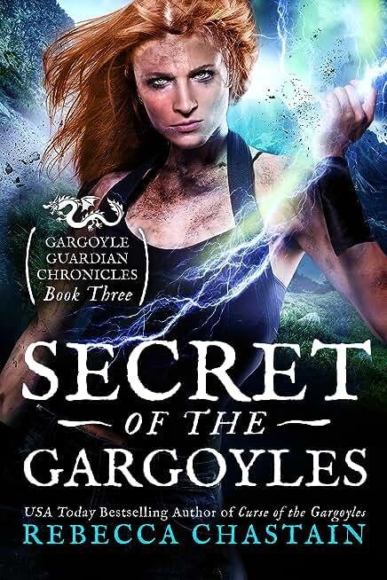 Secret of the Gargoyles (Gargoyle Guardian Chronicles Book 3) (English Edition)