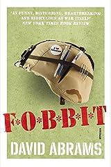 Fobbit Kindle Edition