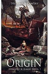 Origin (Dragons & Magic Book 1) Kindle Edition