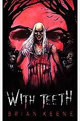 With Teeth Kindle Edition