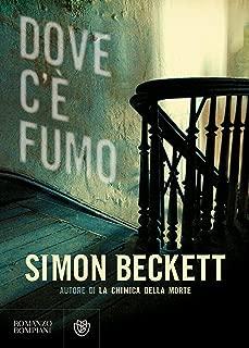 Dove c'è fumo (Italian Edition)