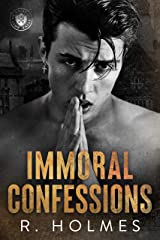 Immoral Confessions: A Dark Enemies to Lovers Romance (Boys of St. Augustine Book 1) Kindle Edition