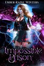 Impossible Prison (The Hybrid Chronicles Book 2)