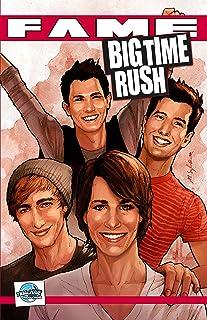 FAME: Big Time Rush: La Biographie Des Big Time Rush (French Edition)