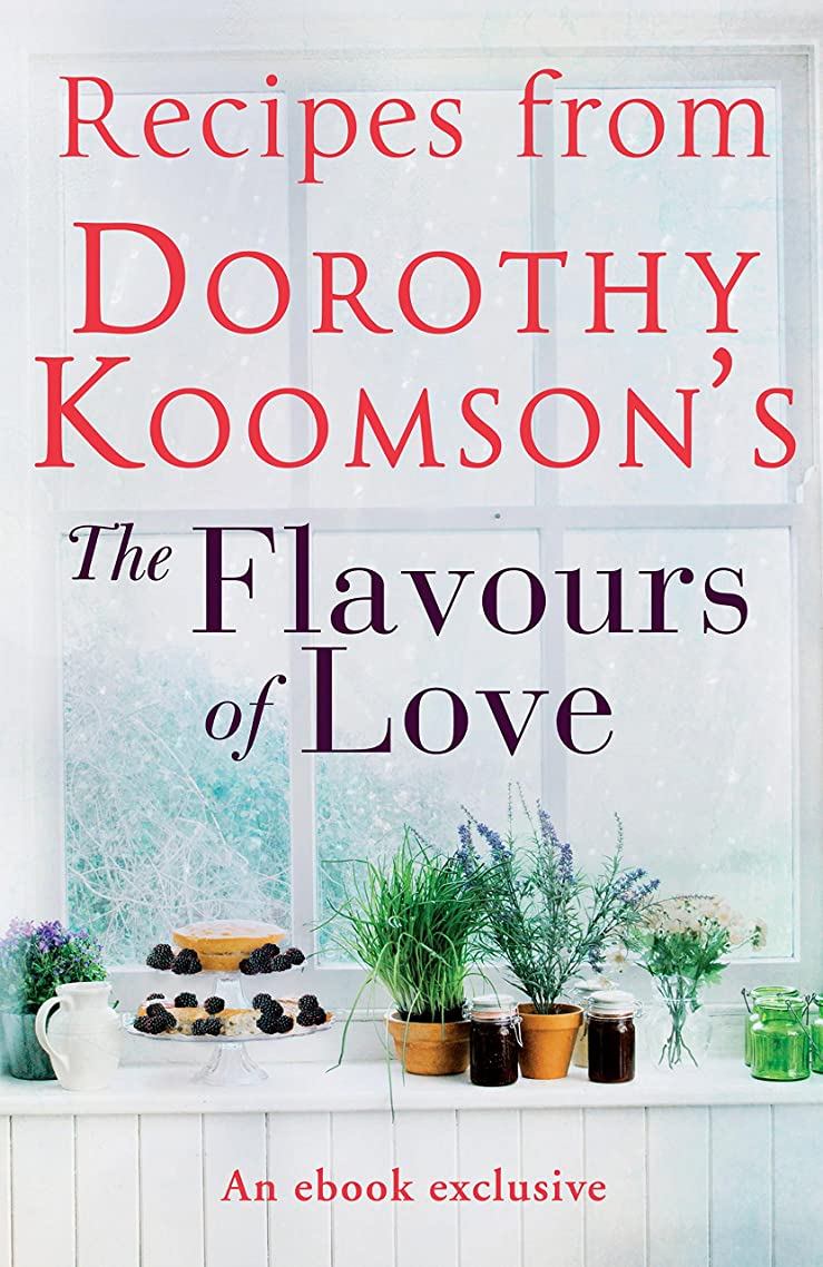 幻想的子犬蒸気Recipes from Dorothy Koomson's The Flavours of Love (English Edition)