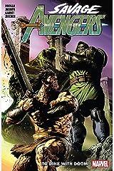 Savage Avengers Vol. 2: To Dine With Doom (Savage Avengers (2019-)) Kindle Edition