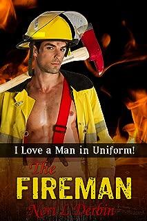 I Love a Man In Uniform!: The Fireman (Occupational Erotica Book 2)