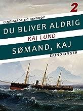 Du bliver aldrig sømand, Kaj (Danish Edition)