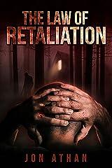 The Law of Retaliation Kindle Edition