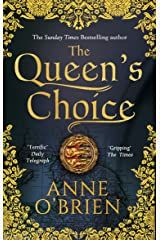 The Queen's Choice: Gripping, breathtaking, escapist historical fiction from the Sunday Times bestselling author (English Edition) Formato Kindle