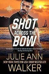 Shot Across the Bow: The Deep Six Book 5 Kindle Edition