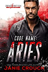 Code Name: Aries (Zodiac Tactical Rescue Unit) Kindle Edition