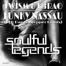 Funky Nassau (T&B Panty Dropper Remix)