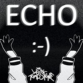 Echo (feat. Crusher-P)