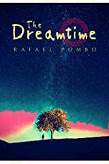 The Dreamtime Kindle Edition
