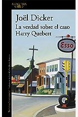 La verdad sobre el caso Harry Quebert (Spanish Edition) eBook Kindle