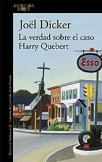 La verdad sobre el caso Harry Quebert (Spanish Edition)