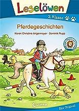 Leselöwen 2. Klasse - Pferdegeschichten: Erstlesebuch für Kinder ab 7 Jahre (German Edition)