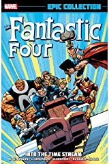 Fantastic Four Epic Collection: Into The Timestream: Into the Time Stream (Fantastic Four (1961-1996) Book 20) (English Edition) eBook Kindle