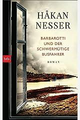 Barbarotti und der schwermütige Busfahrer: Roman (Gunnar Barbarotti 6) (German Edition) Kindle Edition