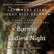 Born to Endless Night: Tales from the Shadowhunter Academy, Book 9