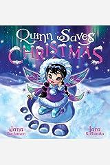 Quinn Saves Christmas: A magical snow fairy adventure Kindle Edition