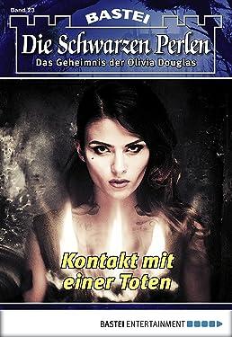 Die schwarzen Perlen - Folge 23: Kontakt mit einer Toten (German Edition)