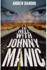 To Hell with Johnny Manic Kindle Edition
