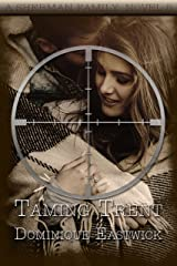 Taming Trent (Sherman Family Series Book 5) Kindle Edition
