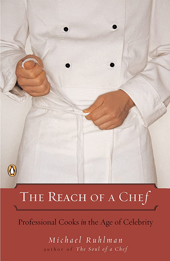 近似月曜日接辞The Reach of a Chef: Professional Cooks in the Age of Celebrity (English Edition)