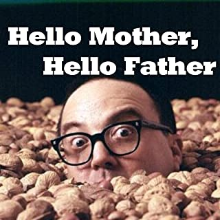 Hello Mother, Hello Father